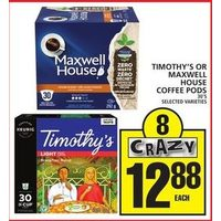 Timothy's Or Maxwell House Coffee Pods