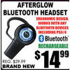 Afterglow Bluetooth Headset - $14.99