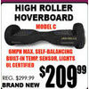 High Roller Hoverboard - $209.99