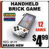 Handheld Brick Game - $4.99
