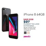 Koodo iPhone 8 64GB - $0.00 w/ Select Tab Large Activations, 4-Days Only - $330.00 off